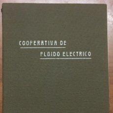Catálogos publicitarios: COOPERATIVA DE FLUIDO ELECTRICO. BARCELONA, 1921. CON NUMEROSAS FOTOGRAFÍAS. MAPA. PUBLICIDAD.. Lote 155819314