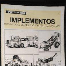 Catálogos publicitarios: PUBLICIDAD VOLVO BM IMPLEMENTOS PARA CARGADORAS 1992 L50 , L70 ,L90 , 120 , 160. Lote 155957268