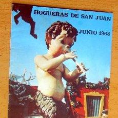 Catálogos publicitarios: HOGUERAS DE SAN JUAN, PROGRAMA DE FIESTAS JUNIO DE 1968 EN MUY BUEN ESTADO. Lote 156618826