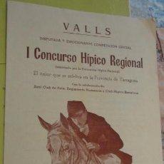 Catálogos publicitarios: I CONCURSO HIPICO REGIONAL.VALLS TARRAGONA 1957.. Lote 158168306