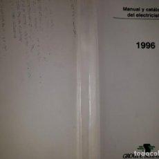 Catálogos publicitarios: MANUAL CATÁLOGO ELECTRICISTA INFORMACIÓN TÉCNICA CORTOCIRCUITO FÓRMULA TENSIÓN REACTIVA CONTROL. Lote 158918422