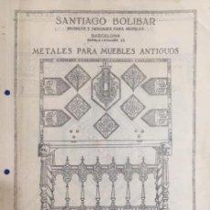 Catálogos publicitarios: ANTIGUO CATÁLOGO METALES PARA MUEBLES ANTIGUOS SANTIAGO BOLIBAR. BARCELONA. VER DESCRIPCIÓN. Lote 159502286