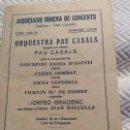 Catálogos publicitarios: ASSOCIACIO OBRERA DE CONCERTS 1932_33 PAU CASALS. Lote 160625078