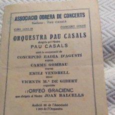 Catálogos publicitarios - Associacio Obrera de Concerts 1932_33 Pau Casals - 160625078