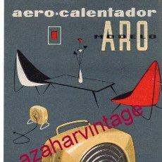 Catálogos publicitarios: AEROCALENTADOR MODELO ARO EDESA. PUBLICIDAD ORIGINAL. AÑOS 50/60.. Lote 161161718