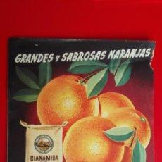 Catálogos publicitarios: CATALOGO ABONOS CIANAMIDA DE CALCIO, GRANDES Y SABROSAS NARANJAS, HIDRO-NITRO ESPAÑOLA. Lote 161285702