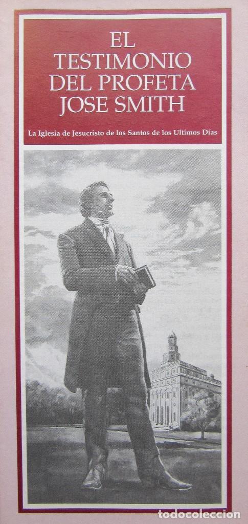 LIBRILLO EL TESTIMONIO DEL PROFETA JOSE SMITH (Coleccionismo - Catálogos Publicitarios)