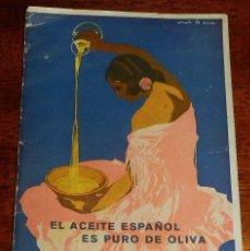 Catálogos publicitarios: PRECIOSO LIBRO FOLLETO EL ACEITE ESPAÑOL ES PURO DE OLIVA, EPOCA 2ª REPUBLICA, ASOCIACIÓN NACIONAL D. Lote 161611546
