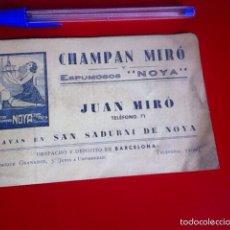 Catálogos publicitarios: CHAMPAN MIRO Y ESPUMOSOS NOYA. AÑOS30 SAN SADURNI DE NOYA. Lote 161857213