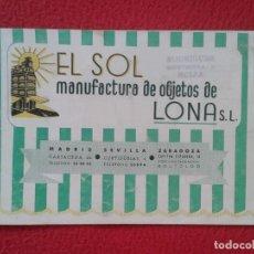 Catálogos publicitarios: CATÁLOGO PUBLICITARIO EL SOL MANUFACTURAS DE OBJETOS LONA MADRID SEVILLA ZARAGOZA TOLDOS QUITASOL.... Lote 162452490
