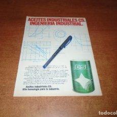 Catálogos publicitarios: PUBLICIDAD EN PRENSA AÑOS 90: ACEITES INDUSTRIALES CS. Lote 162644038