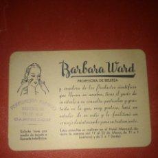 Catálogos publicitarios - TARJETA DE VISITA PUBLICITARIA BÁRBARA WARD,COSMÉTICOS PERFUMERÍA - 162650042