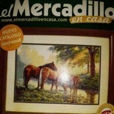 Catálogos publicitarios: CATÁLOGO EL MERCADILLO CASA PUNTO DE CRUZ 2007-2008 KIT ROSETONES ESQUEMAS BORDAR ALFOMBRAS COJIN. Lote 163500758