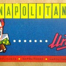 Catálogos publicitarios: NAPOLITANAS MARCA UÑA CHOCOLATES VALLADOLID. ENVOLTORIO DE CARTON O CAJA. Lote 163953630