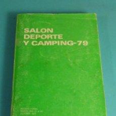 Catálogos publicitarios: SALÓN DEPORTE Y CAMPING - 79. RECINTO FERIAL BARCELONA 1979. Lote 163965554