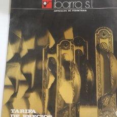 Catálogos publicitarios: IBARROLA S.L ARTÍCULOS FERRETERÍA LISTA PRECIOS 1981 VIZCAYA BASAURI. Lote 164223973