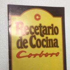 Catálogos publicitarios: ORIGINAL ANTIGUO RECETARIO COCINA CORBERO. Lote 164531586