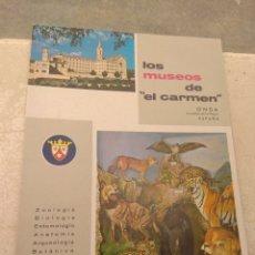 Catálogos publicitarios: ANTIGUO CATÁLOGO LOS MUSEOS DEL CARMEN - MUSEO DE CIENCIAS NATURALES DE ONDA - CASTELLÓN 1962. Lote 164747006