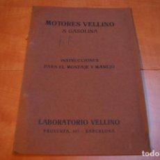 Catálogos publicitarios: CATALOGO MOTORES GASOLINA VELLINO AÑOS 30. Lote 164972014