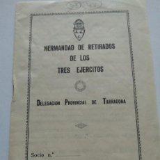 Catálogos publicitarios: ESTABLECIMIENTOS PROVEEDORES EN TARRAGONA A LA HERMANDAD DE RETIRADOS DE LOS TRES EJERCITOS - VER . Lote 166003258