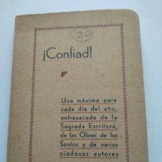 Catálogos publicitarios: CONFIAD - AÑO 1942 - UNA MAXIMA DE CADA DIA DEL AÑO. - MUY INTERESANTE. Lote 166004346