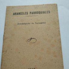 Catálogos publicitarios: ARZOBISPADO DE TARRAGONA - AÑO 1946 - ARANCELES PARROQUIALES - SUC. TORRES & VIRGILI. Lote 166005142