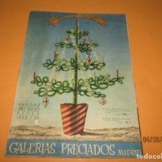 Catálogos publicitarios: ANTIGUO CATÁLOGO NAVIDAD AÑO NUEVO REYES DE GALERIA PRECIADOS AÑO 1953-54 CON JUGUETES. Lote 166993256