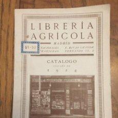 Catálogos publicitarios: CATÁLOGO LIBRERÍA AGRÍCOLA, 1924. Lote 167776292