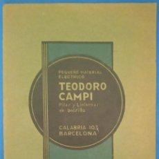 Catálogos publicitarios: CATALOGO TEODORO CAMPI. MATERIAL ELECTRICO. PILAS Y LINTERNAS DE BOLSILLO. 1931.. Lote 167827428