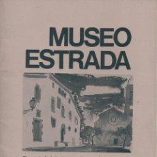 Catálogos publicitarios: PRIMER CATÁLOGO DEL MUSEO ESTRADA D'ESPLUGUES DE LLOBREGAT (1971). Lote 168733768