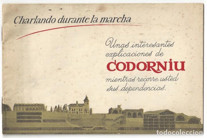 CATÁLOGO PUBLICITARIO CODORNIU. CHARLANDO DURANTE LA MARCHA... SAN SADURNÍ DE NOYA. BARCELONA- 1962 (Coleccionismo - Catálogos Publicitarios)
