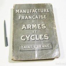 Catálogos publicitarios: CATÁLOGO MANUFACTURE FRANÇAISE D'ARMES ET CYCLES SAINT-ETIÈNNE. 1913. ARMAS, HERRAMIENTAS, MÁQUINAS. Lote 169594048