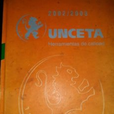 Catálogos publicitarios: CATÁLOGO MANUAL TÉCNICO UNCETA 2002/3 HERRAMIENTAS CORTE FRESAS MACHOS TERRAJAS ACCESORIOS MAQUINA. Lote 169875784