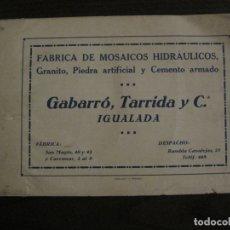 Catálogos publicitarios: IGUALADA-CATALOGO FABRICA MOSAICOS HIDRAULICOS-GABARRO, TARRIDA Y CIA-VER FOTOS-(V-17.395). Lote 194664893