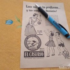 Catálogos publicitarios: ANTIGUO ANUNCIO PUBLICIDAD REVISTA QUESITOS EL CASERIO ESPECIAL PARA ENMARCAR. Lote 170338368
