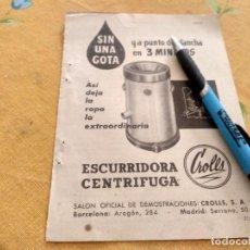 Catálogos publicitarios: ANTIGUO DOBLE ANUNCIO PUBLICIDAD SECADORA ESCURRIDORA CENTRIFUGA CROLLS ESPECIAL PARA ENMARCAR. Lote 170409984