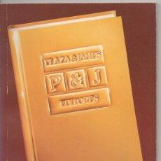 Catálogos publicitarios: CATÁLOGO GENERAL EDITORES PLAZA&JANÉS 1987 - LIBROS- BIBLIOGRAFÍAS ESOTERISMO CIENCIAS OCULTAS OVNIS. Lote 170861135