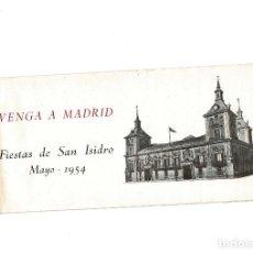 Catálogos publicitarios: FIESTAS SAN ISIDRO 1654. VENGA A MADRID.- FOLLETO PUBLICITARIO.. Lote 171026457