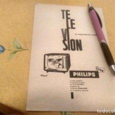 Catálogos publicitarios: ANTIGUO ANUNCIO PUBLICIDAD REVISTA TELEVISION TV PHILIPS ESPECIAL PARA ENMARCAR. Lote 171241255