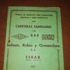 Catálogos publicitarios: SOLA UN, RUBIO Y ORMAECHEA. EIBAR. CAFETERAS FAMILIARES Y DE BAR. . Lote 171548863