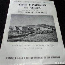 Catálogos publicitários: TIPOS Y PAISAJES DE AFRICA JUAN FERRER CARBONELL 1952 CASINO MILITAR. Lote 171728163