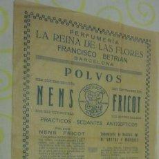 Catálogos publicitarios: PERFUMERIA LA REINA DE LAS FLORES.FRANCISCO BETRIAN.BARCELONA. POLVOS NENS FRICOT AÑOS 20. Lote 171772630