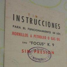 Catálogos publicitarios: FOLLETO INSTRUCCIONES.HORNILLOS PETROLEO GAS.FOCUS K.9 FERRETERIA ALGONSO.MONTBLANCH.. Lote 171772735