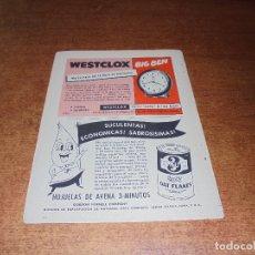 Catálogos publicitarios: PUBLICIDAD 1952: WESTCLOX BIG BEN - OAT FLAKES HOJUELAS DE AVENA - CREMA ODO RO NO DESODORANTE. Lote 171775633