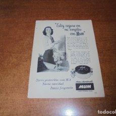 Catálogos publicitarios: PUBLICIDAD 1952: DESODORANTE MUM - DENTÍFRICO AMONIÓNICO AMM-I-DENT. Lote 171776074