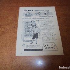 Catálogos publicitarios: PUBLICIDAD 1952: REFRIGERADOR SERVEL . Lote 171776089