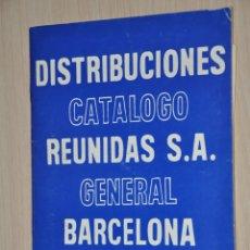Catálogos publicitarios: CATALOGO PUBLICITARIO DISTRIBUCIONES REUNIDAS, BARCELONA 1980. Lote 174389783