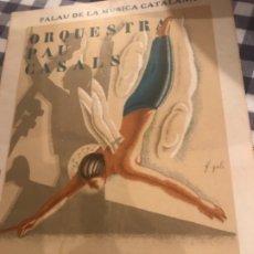 Catálogos publicitarios: ORQUESTRA PAU CASALS 1932 . Lote 174469172
