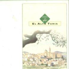 Catálogos publicitarios: EL ALTO TURIA. COMUNIDAD VALENCIANA. FOLLETO PUBLICITARIO.. Lote 175828319