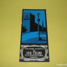 Catálogos publicitarios: ANTIGUO FOLLETO DEL PARADOR NACIONAL DE SAN TELMO EN TUY PONTEVEDRA - AÑO 1960S.. Lote 176003570